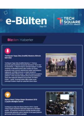 TechSquare e-Bülten Sayı 3